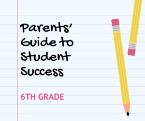 6th Grade Guide to Student Success