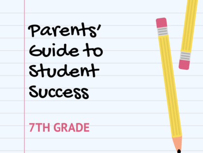 Parents' Guide to Student Success - 7th Grade